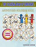 The Coloring Book Of Dinosaurs: Image Quiz Words Activity And Coloring Books 55 Funny Graciliceratops, Mosasaurus, Scutellosaurus, Scutellosaurus, ... Parasaurolophus For Little Girls