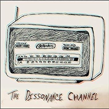 The Dissonance Channel