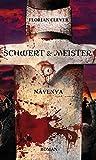 Schwert & Meister 4: Navenva