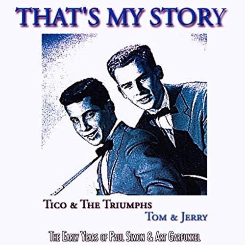 Tom & Jerry & Tico & The Triumphs