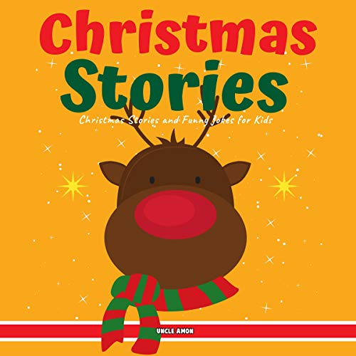 Christmas Stories: Christmas Stories and Funny Jokes for Kids cover art