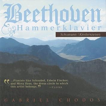 Beethoven: Hammerklavier - Schumann: Kinderszenen