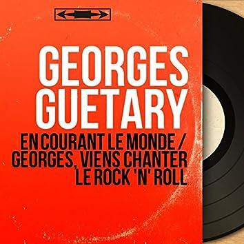En courant le monde / Georges, viens chanter le Rock 'n' roll (feat. Jo Moutet et son orchestre) [Mono Version]