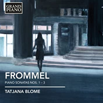 Frommel: Piano Sonatas Nos. 1-3