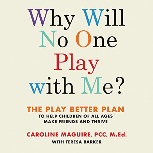 Page de couverture de Why Will No One Play with Me?