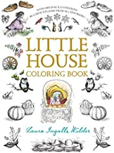Little House Coloring Book: Coloring Book for Adults and Kids to Share (Little House Merchandise)