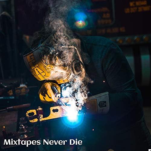 Mixtapes Never Die