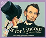 L Is for Lincoln: An Illinois Alphabet (Discover America State by State)