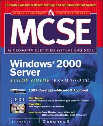 MCSE Windows 2000 Server Study Guide (EXAM 70-215) (Book/CD-ROM)