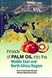 Inroads of Palm Oil into the Middle East and North Africa Region