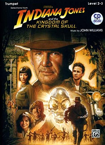 Selections from Indiana Jones and the Kingdom of the Crystal Skull: Trumpet: Level 2-3