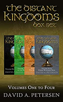 [David A  Petersen]のThe Distant Kingdoms Series: Books 1 to 4 (English Edition)