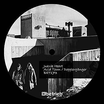 Acid Town / Dopplergänger