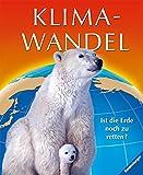 Glenn Murphy: Klimawandel. Ist die Erde noch zu retten?