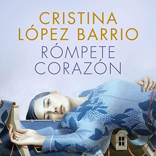 Rómpete, corazón audiobook cover art