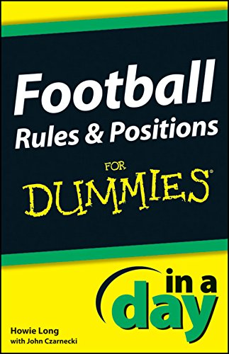 Football Rules and Positions In A Day For Dummies (English Edition)