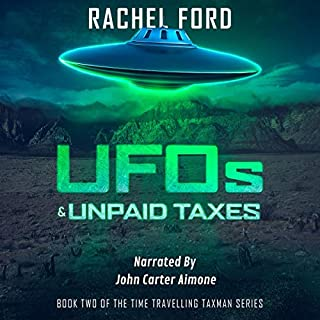UFOs & Unpaid Taxes     Time Traveling Taxman, Book 2              Written by:                                                                                                                                 Rachel Ford                               Narrated by:                                                                                                                                 John Carter Aimone                      Length: 6 hrs and 49 mins     Not rated yet     Overall 0.0