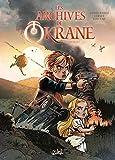 Les Archives de l'Okrane 01 - Andraëlle