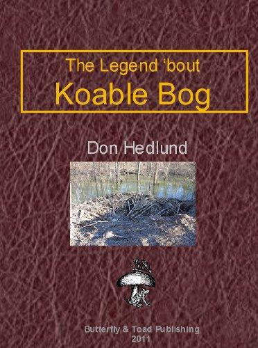 The Legend 'bout Koable Bog (Legends series Book 1) (English Edition)