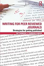 Writing for Peer Reviewed Journals: Strategies for getting published by Pat Thomson (2012-10-12)