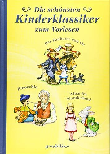 Die schönsten Kinderklassiker zum Vorlesen: Alice im Wunderland/Der Zauberer von Oz/Pinocchio.Vorlesebuch und Geschenkbuch. Für 5,00 €.