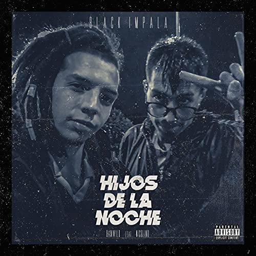 Hijos de la noche (feat. Nicolino) [Explicit]