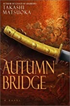 Autumn Bridge Hardcover – August 3, 2004