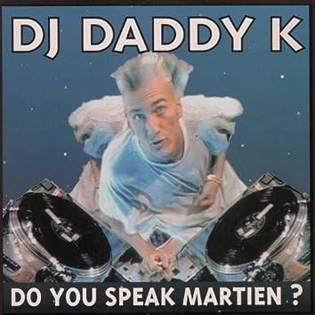 Do You Speak Martien ?