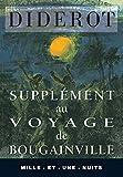 Supplément au Voyage de Bougainville - Sur l'inconvénient d'attacher des idées morales à certaines actions physiques qui n'en comportent pas - Mille et Une Nuits - 01/07/1997