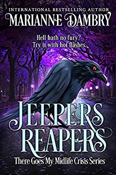 Jeepers Reapers: There Goes My Midlife Crisis by [Marianne Dambry]