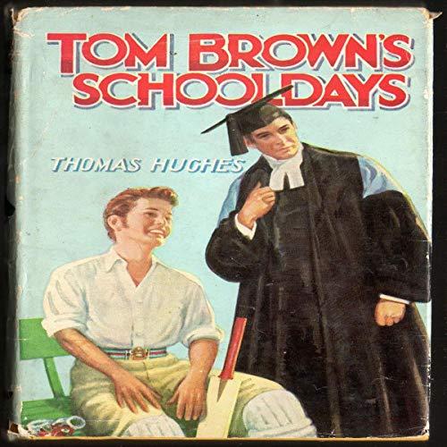 Tom Brown's School Days audiobook cover art