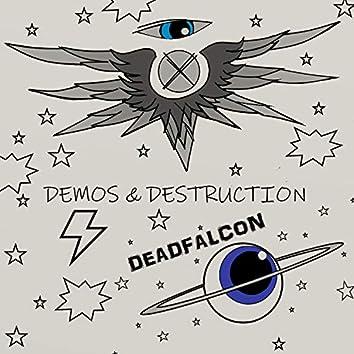 Demos & Destruction