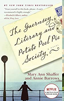 Paperback The Guernsey Literary and Potato Peel Pie Society : A Novel Book
