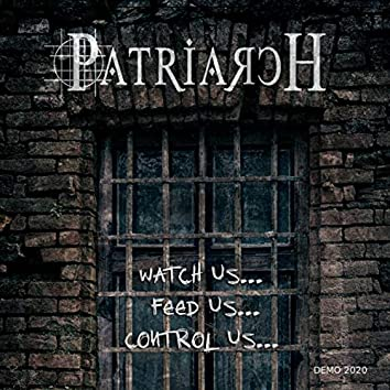Watch Us, Feed Us, Control Us (Demo)