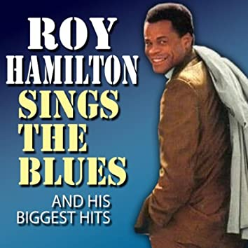 Roy Hamilton Sings the Blues and His Biggest Hits