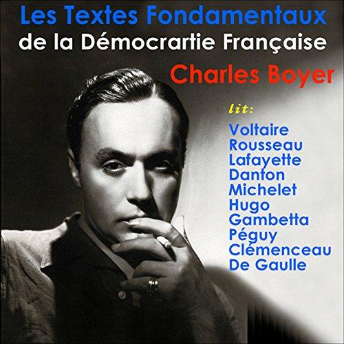 Couverture de Les Textes Fondamentaux de la Démocratie Française
