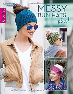 Messy Bun Hats, Plus! | Crochet | Leisure Arts (7122)