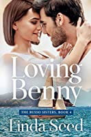 Loving Benny (Russo Sisters)