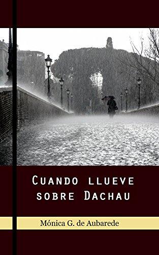 Cuando llueve sobre Dachau