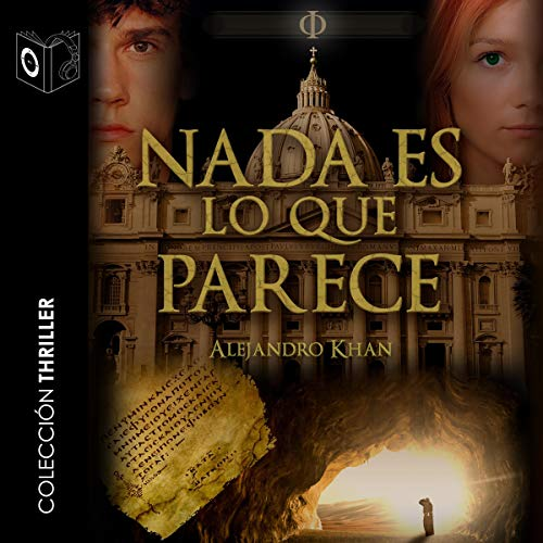 Nada es lo que parece [Nothing Is What It Seems] audiobook cover art