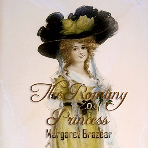 The Romany Princess Audiobook By Margaret Brazear cover art