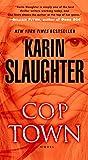 Cop Town: A...image