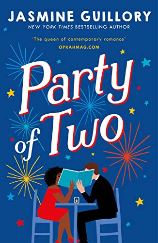 Party of Two: The brilliant opposites-attract rom-com from the author of The Proposal! by [Jasmine Guillory]
