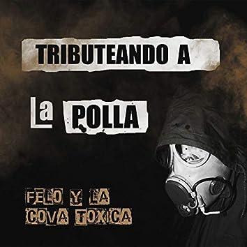 Tributeando a La Polla