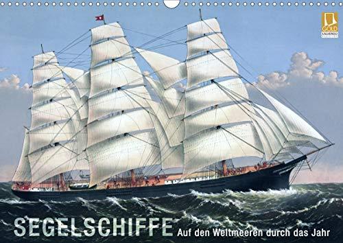 Segelschiffe der Meere (Wandkalender 2021 DIN A3 quer)