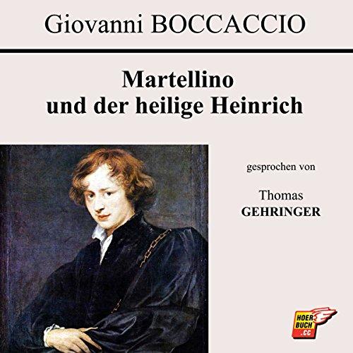 Martellino und der heilige Heinrich audiobook cover art