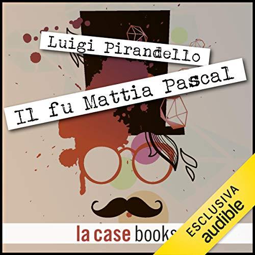 Il fu Mattia Pascal  By  cover art