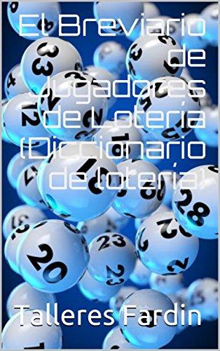 El Breviario de Jugadores de Lotería(Diccionario de lotería)