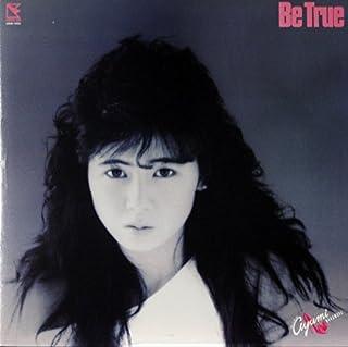 "BE TRUE [12"" Analog LP Record]"