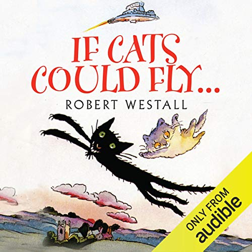 If Cats Could Fly audiobook cover art